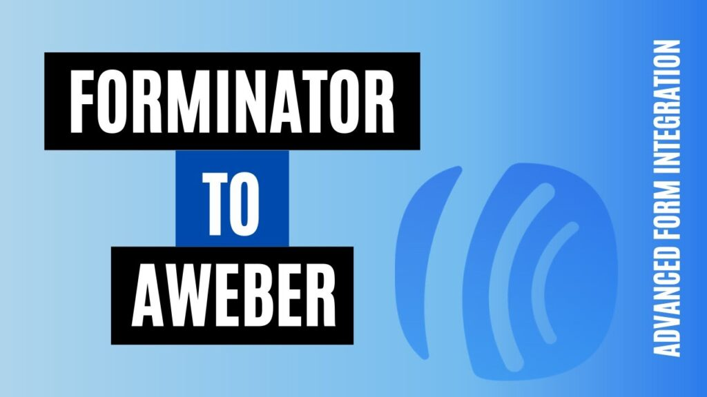 How to integrate Forminator to AWeber Easily