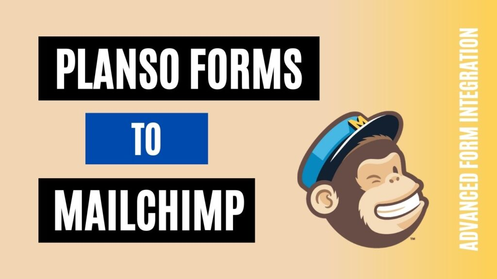 How to integrate PlanSo Forms to Mailchimp