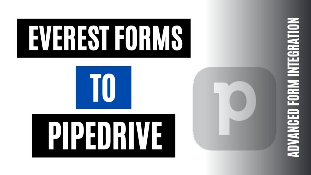 How to integrate Everest Forms with Pipedrive CRM Quickly