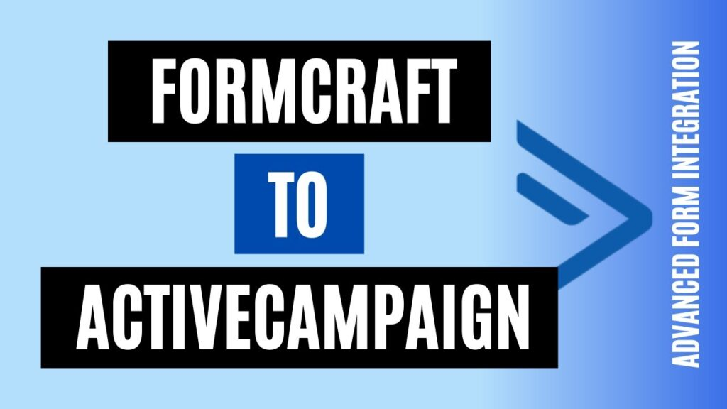 How to integrate FormCraft to ActiveCampaign Easily