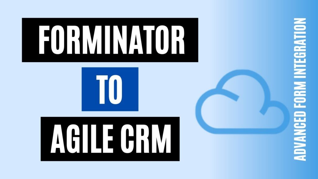 How to integrate Forminator to Agile CRM Easily