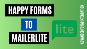 How to integrate Happy Forms to MailerLite Easily