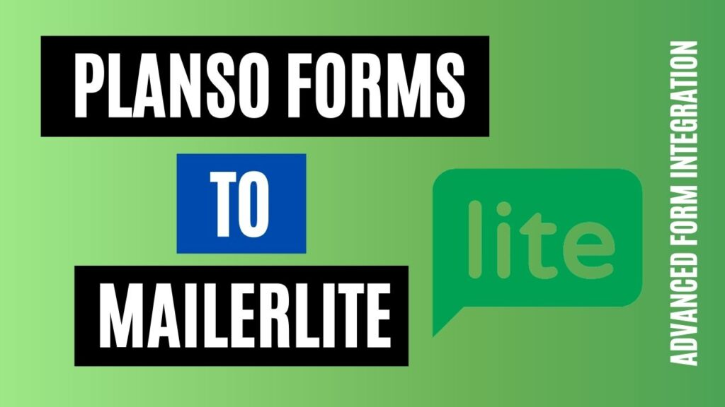 How to integrate PlanSo Forms to MailerLite Easily