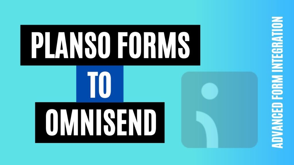 How to integrate PlanSo Forms to Omnisend Easily