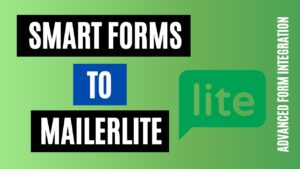 How to integrate Smart Forms to MailerLite Easily